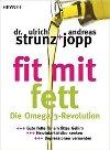 Buch fit mit fett kaufen - Wie viel Fett am Tag?